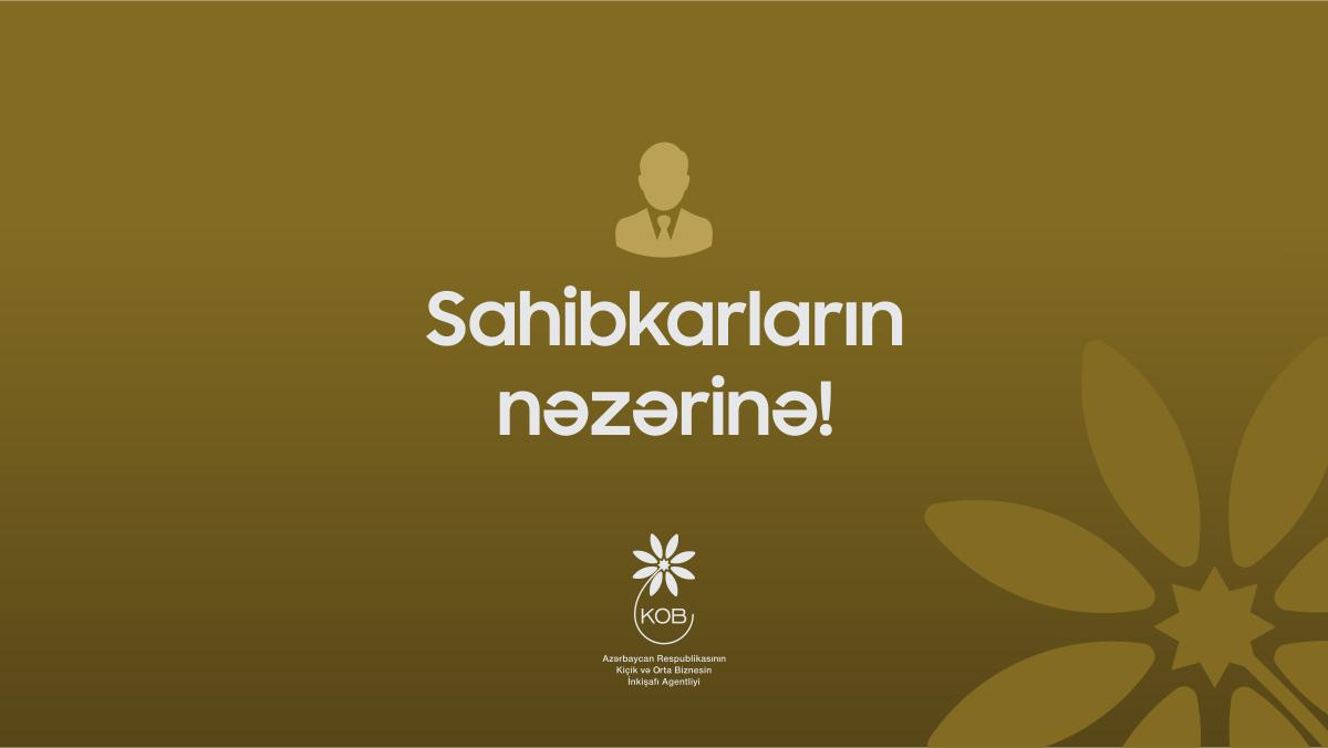 Sahibkarların nəzərinə!